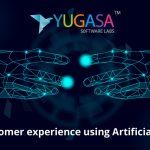 Enhance customer experience using Artificial Intelligence 2020